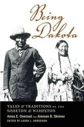 Being Dakota Book PDF