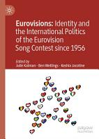 Eurovisions  Identity and the International Politics of the Eurovision Song Contest since 1956 PDF