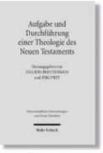 Aufgabe und Durchführung einer Theologie des Neuen Testaments