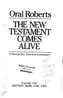 The New Testament Comes Alive