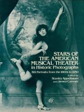 Stars of the American Musical Theater in Historic Photographs