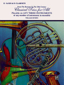 Classical Trios for All (from the Baroque to the 20th Century): Alto Saxophone (E-Flat Saxes & E-Flat Clarinets)
