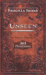Unseen  The Prince Warriors 365 Devotional Book