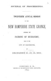 Proceedings of the New Hampshire State Grange, Patrons of Husbandry: Volume 20