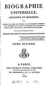Biographie universelle, ancienne et moderne, ouvrage rédigé par une société de gens de lettres: Volume10