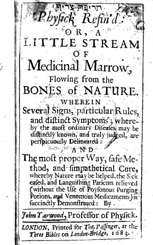 Physick refin d  or  a little stream of medicinal marrow  flowing from the bones of nature  wherein several signs     and     symptoms     whereby the most ordinary diseases may be known     are     delineated  and the     cure     demonstrated