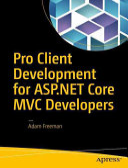 Pro Client Development for ASP NET Core MVC Developers PDF