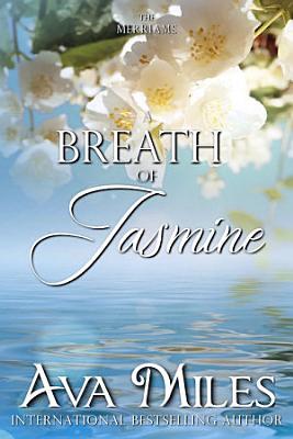 A Breath of Jasmine