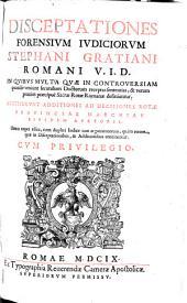 Disceptationes forensium judiciorum (etc.)