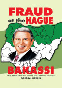 Fraud at the Hague-Bakassi