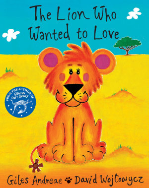 The Lion Who Wanted To Love