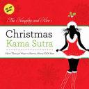 The Naughty and Nice Christmas Kama Sutra PDF