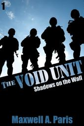 The Void Unit: Shadows on the Wall