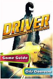 Driver: San Francisco Game Guide