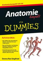 Anatomie kompakt f?r Dummies