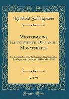 Westermanns Illustrierte Deutsche Monatshefte  Vol  91 PDF