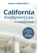 California Employment Law  An Employer s Guide  Volume 2020  Revised   Updated for 2020 PDF