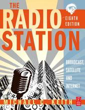 The Radio Station: Broadcast, Satellite and Internet, Edition 8