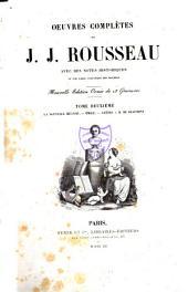Oeuvres complètes de J.J. Rousseau: La nouvelle Héloise. Émile. Lettre à m. de Beaumont
