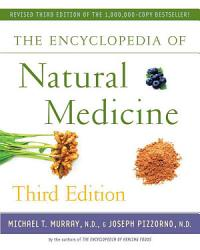 The Encyclopedia Of Natural Medicine Third Edition Book PDF