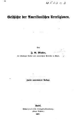 Geschichte der amerikanischen Urreligioner     Zweite unver  nderte Auflage PDF