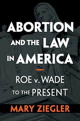 Abortion and the Law in America PDF