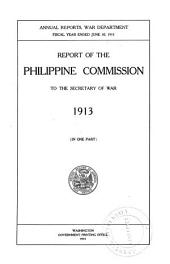 Report of the Philippine Commission to the Secretary of War