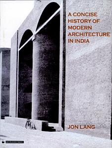 A Concise History of Modern Architecture in India Book