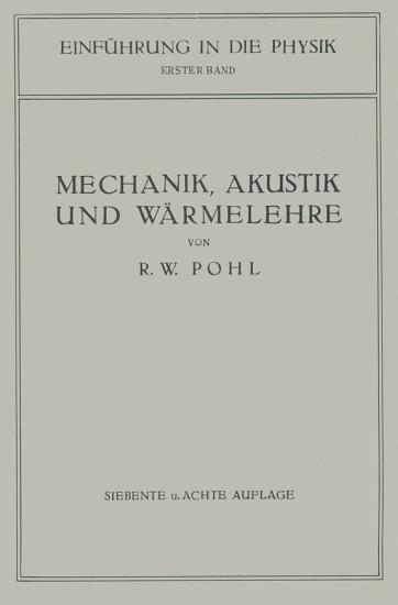 Einf  hrung in die Mechanik  Akustik und W  rmelehre PDF