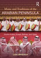Music and Traditions of the Arabian Peninsula PDF