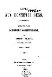 Appel aux honnêtes gens: quelques pages d'histoire contemporaine