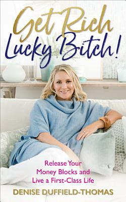 Get Rich  Lucky Bitch