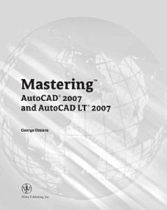 Mastering AutoCAD 2007 and AutoCAD LT 2007 PDF