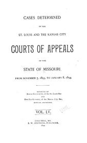 Cases Determined in the St. Louis and the Kansas City Courts of Appeals of the State of Missouri: Volume 55