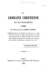 La Lorraine chrétienne et ses monuments à Rome