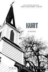 Hurt: A Novel