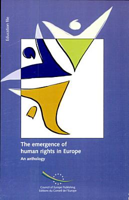 The Emergence of Human Rights in Europe