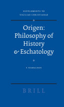 Origen : Philosophy of History & Eschatology