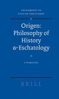 Origen   Philosophy of History   Eschatology PDF