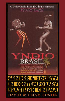 Gender and Society in Contemporary Brazilian Cinema PDF