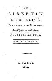 Le libertin de qualité: Avec figures en taille douce, Volume 2