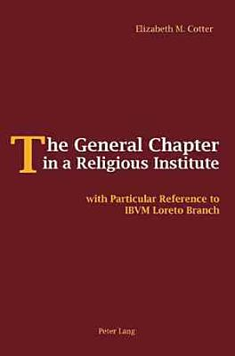 The General Chapter in a Religious Institute PDF