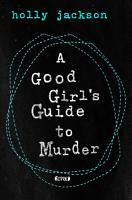 A Good Girl s Guide to Murder PDF