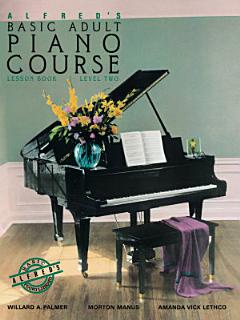 Alfred s Basic Adult Piano Course   Lesson Book 2 Book