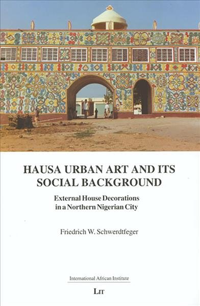 Hausa Urban Art And Its Social Background