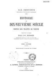 Histoire du dix-neuvième siècle depuis les traités de Vienne