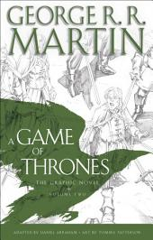 A Game of Thrones: The Graphic Novel: Volume Two: Volume 2