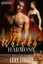 Whisky Harmony: New Adult College Rock Star Band Romance