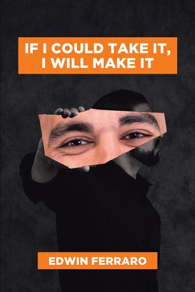 Download If I Could Take It  I Will Make It Book