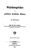 Erziehungslehre f  r gebildete christliche M  tter PDF